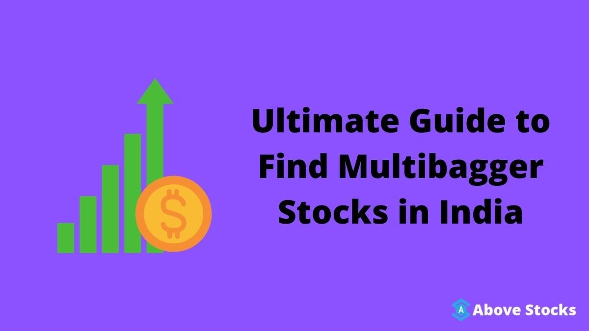 Ultimate Guide to Find Multibagger Stocks in India (1)